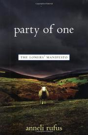 PARTY OF ONE by Anneli Rufus