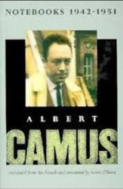 NOTEBOOKS 1942-1951 by Albert Camus