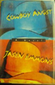 COWBOY ANGST by Jasen Emmons