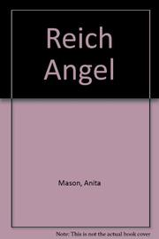REICH ANGEL by Anita Mason