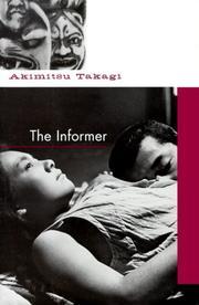 THE INFORMER by Akimitsu Takagi