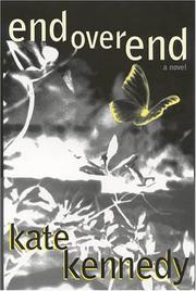 END OVER END by Kate Kennedy
