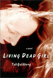 LIVING DEAD GIRL by Tod Goldberg