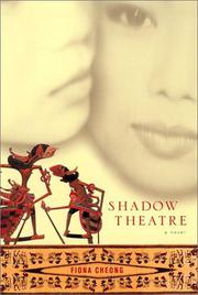 SHADOW THEATRE by Fiona Cheong