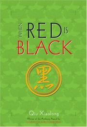 WHEN RED IS BLACK by Qiu Xiaolong