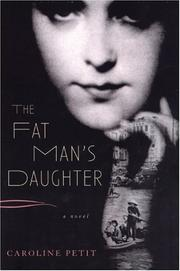 THE FAT MAN'S DAUGHTER by Caroline Petit