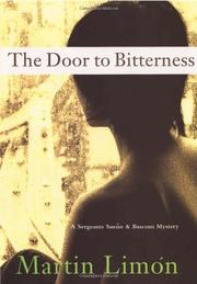 THE DOOR TO BITTERNESS by Martin Limón