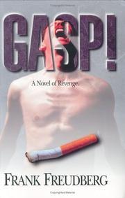 GASP! by Frank Freudberg