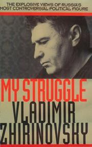 MY STRUGGLE by Vladimir Zhirinovsky