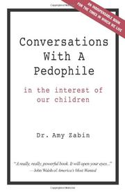 CONVERSATIONS WITH A PEDOPHILE by Amy Hammel-Zabin