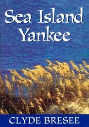 SEA ISLAND YANKEE by Clyde Bresee