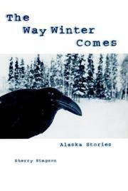 THE WAY WINTER COMES by Sherry Simpson