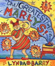 THE! GREATEST! OF! MARLYS! by Lynda Barry