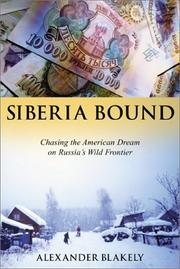 SIBERIA BOUND by Alexander Blakely