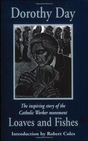LOAVES AND FISHES by Dorothy Day