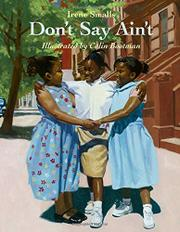 DON'T SAY AIN'T by Irene Smalls