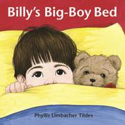 BILLY'S BIG-BOY BED by Phyllis Limbacher Tildes