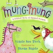 MUNG-MUNG by Linda Sue Park