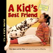 A KID'S BEST FRIEND by Maya Ajmera