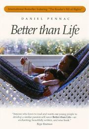 BETTER THAN LIFE by Daniel Pennac