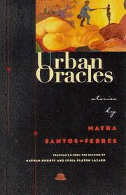 URBAN ORACLES by Mayra Santos-Febres