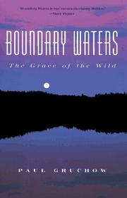 BOUNDARY WATERS by Paul Gruchow