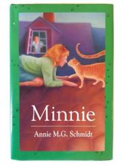 MINNIE by Annie M.G. Schmidt