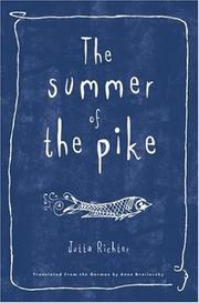 SUMMER OF THE PIKE by Jutta Richter