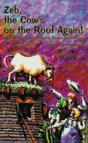 ZEB, THE COW'S ON THE ROOF AGAIN! by Scott Arbuckle