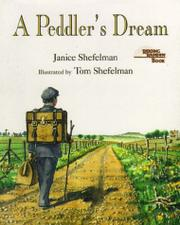 A PEDDLER'S DREAM by Janice Shefelman