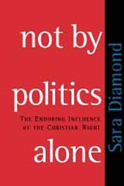 Book Cover for NOT BY POLITICS ALONE