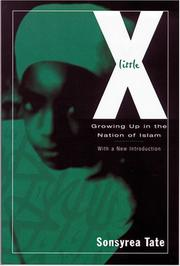 LITTLE X: Growing Up in the Nation of Islam by Sonsyrea Tate