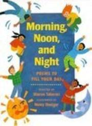 MORNING, NOON, AND NIGHT by Sharon Taberski