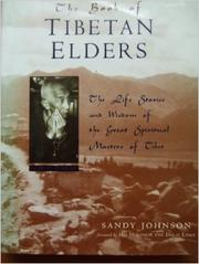 THE BOOK OF TIBETAN ELDERS by Sandy Johnson