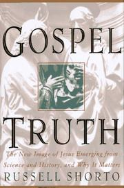 GOSPEL TRUTH by Russell Shorto
