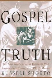 GOSPEL TRUTH by Russell Shorto