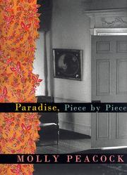 PARADISE, PIECE BY PIECE by Molly Peacock