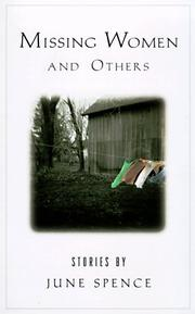 MISSING WOMEN AND OTHERS by June Spence