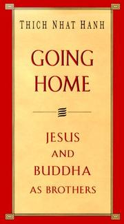 GOING HOME by Thich Nhat Hanh