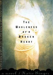 Cover art for THE WHOLENESS OF A BROKEN HEART