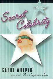 SECRET CELEBRITY by Carol Wolper
