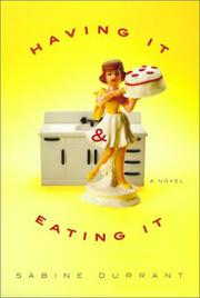 HAVING IT & EATING IT by Sabine Durrant