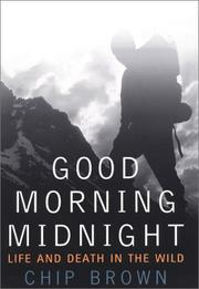GOOD MORNING MIDNIGHT by Chip Brown