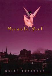 MIRACLE GIRL by Keith Scribner