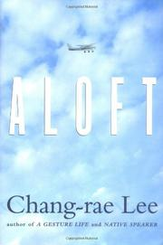 ALOFT by Chang-rae Lee