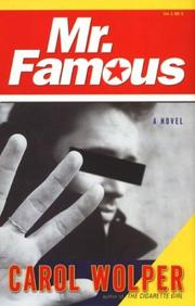 MR. FAMOUS by Carol Wolper
