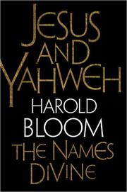 JESUS AND YAHWEH by Harold Bloom