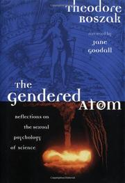 THE GENDERED ATOM by Theodore Roszak