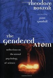 THE GENDERED ATOM by Theodore Roszak