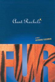 AUNT RACHEL'S FUR by Raymond Federman